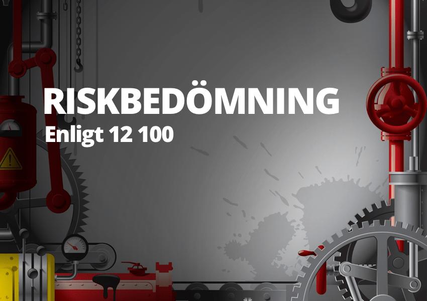 Riskbedömning enligt ISO 12 100